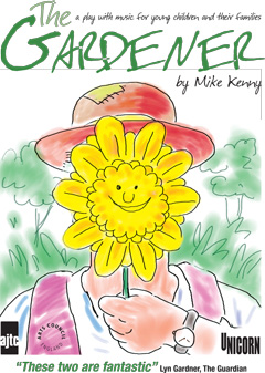 The Gardener - A Play for 3-7 year olds and their families